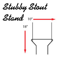 Stubby Stout Stand